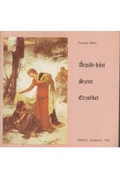 Árpád-házi Szent Erzsébet - Puskely Mária - Régikönyvek