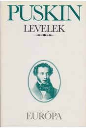Levelek - Puskin, Alekszandr Szergejevics - Régikönyvek