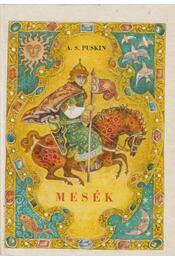 Mesék - Puskin, Alekszandr Szergejevics - Régikönyvek