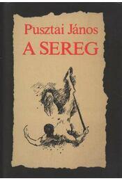 A sereg - Pusztai János - Régikönyvek