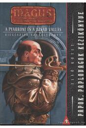 Papok, paplovagok kézikönyve - Több szerző - Régikönyvek
