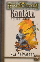 Kantáta - R.A. Salvatore - Régikönyvek