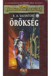 Örökség - R.A. Salvatore - Régikönyvek
