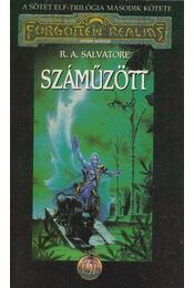 Száműzött - R.A. Salvatore - Régikönyvek