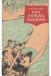 The Coral Island - R. M. Ballantyne - Régikönyvek