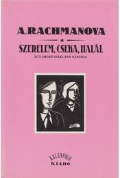 Szerelem, cseka, halál - Rachmanova, Alexandra - Régikönyvek