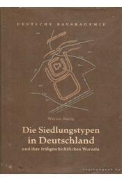 Die Siedlungstypen in Deutschland - Radig, Werner - Régikönyvek
