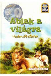 Ablak a világra - Vadon élő állatok - Radnik, Miro - Régikönyvek