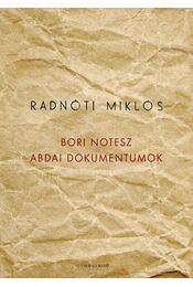 Bori notesz -  Abdai dokumentumok - Radnóti Miklós - Régikönyvek