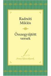 Radnóti Miklós versei - Radnóti Miklós - Régikönyvek