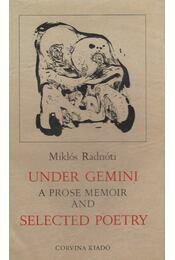 Under Gemini - Radnóti Miklós - Régikönyvek