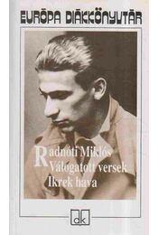 Válogatott versek - Ikrek hava - Radnóti Miklós - Régikönyvek