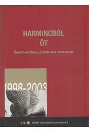 Harmincból öt - Radnóti Zsuzsa - Régikönyvek