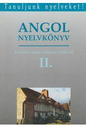 Angol nyelvkönyv II. - Radványi Tamás, Székács Györgyné - Régikönyvek