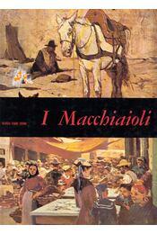 I Macchiaoli - Raffaele de Grada - Régikönyvek