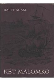 Két malomkő - Raffy Ádám - Régikönyvek