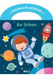 Ragasszés színezz! - Az űrben - Régikönyvek
