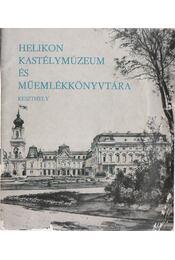 A Helikon Kastélymúzeum és Műemlék Könyvtára Keszhely - Rákos József - Régikönyvek