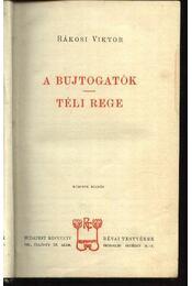 A bujtogatók; Téli rege - Rákosi Viktor - Régikönyvek