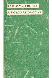 A kolorádóbogár - Rákosy Gergely - Régikönyvek