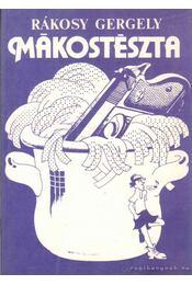 Mákostészta - Rákosy Gergely - Régikönyvek