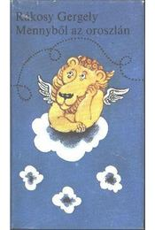 Mennyből az oroszlán - Rákosy Gergely - Régikönyvek