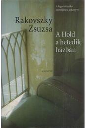 A Hold a hetedik házban - Rakovszky Zsuzsa - Régikönyvek