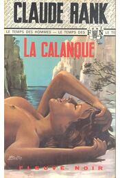 La calanque - RANK, CLAUDE - Régikönyvek