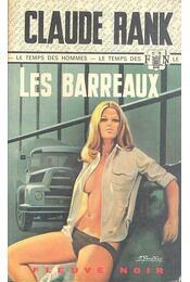 Les barreaux - RANK, CLAUDE - Régikönyvek