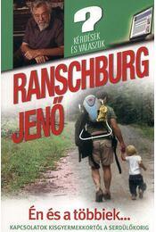 Én és a többiek... - Ranschburg Jenő - Régikönyvek