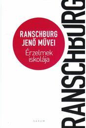 Érzelmek iskolája - Ranschburg Jenő - Régikönyvek