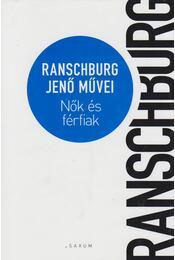 Nők és férfiak - Ranschburg Jenő - Régikönyvek