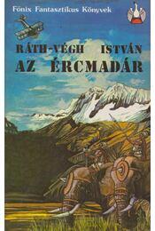 Az ércmadár - Ráth-Végh István - Régikönyvek