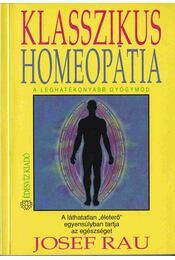 Klasszikus homeopátia - Rau, Josef - Régikönyvek