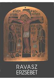Ravasz Erzsébet - Pap Gábor, Sümegi György, Pálfalvi János, Pásztor Bertalan - Régikönyvek