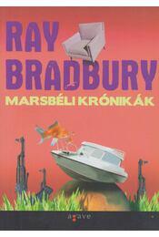 Marsbéli krónikák - Ray Bradbury - Régikönyvek