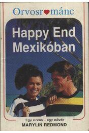 Happy End Mexikóban - Redmond, Marylin - Régikönyvek