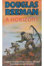 A horizont - Reeman, Douglas - Régikönyvek