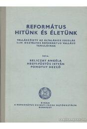 Református hitünk és életünk - Régikönyvek