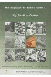 Régi lerakók rekultiválása - Régikönyvek