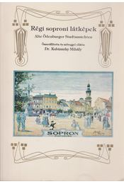 Régi soproni látképek - Kubinszky Mihály - Régikönyvek