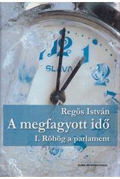A megfagyott idő I. - Regös István - Régikönyvek