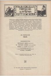 Turistaság és alpinizmus XXI. évfolyam 1931. - Reichart Géza - Régikönyvek