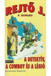 A detektív, a cowboy és a légió - Rejtő Jenő - Régikönyvek