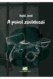 A pokol zsoldosai - Rejtő Jenő - Régikönyvek