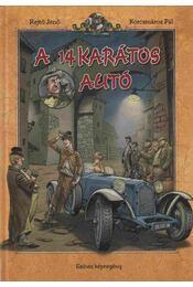 A 14 karátos autó - Rejtő Jenő, Korcsmáros Pál - Régikönyvek