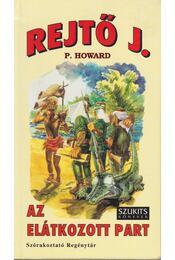 Az elátkozott part - Rejtő Jenő, P. Howard - Régikönyvek