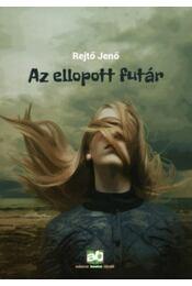 Az ellopott futár - Rejtő Jenő, P. Howard - Régikönyvek