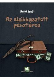 Az elsikkasztott pénztáros - Rejtő Jenő, P. Howard - Régikönyvek
