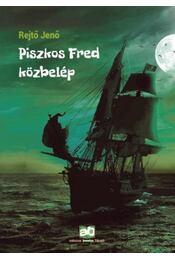 Piszkos Fred közbelép Fülig Jimmy őszinte sajnálatára - Rejtő Jenő, P. Howard - Régikönyvek